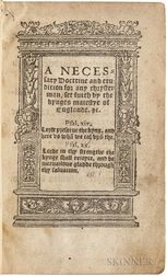 A Necessary Doctrine and Erudicion for Any Chrysten Man, set furth by the Kynges Maiestye of England. &c.