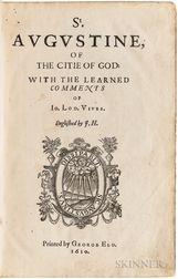 Augustine of Hippo, Saint (354-430) Of the Citie of God: with the Learned Comments of Io. Lod. Vives.