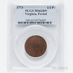 1773 Virginia Half Penny, PCGS MS62 BN.     Estimate $300-500