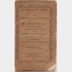 Douglass, Margaret (b. 1882) Educational Laws of Virginia, the Personal Narrative of Mrs. Margaret Douglass.