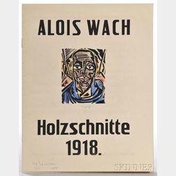Wach, Aloys (1892-1940) Hotzschnitte 1918  , Signed Copy.