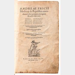 Modrzewski, Andrzej Frycz [aka] Andreas Fricius Modrevius (c. 1503-1572) De Republica Emendanda Libri Quinque, Recogniti & Aucti.