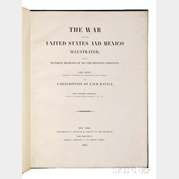 Kendall, George Wilkins (1809-1867) & Carl Nebel (1805-1855) The War Between the United States and Mexico Illustrated.