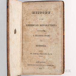 Williams, Samuel (1743-1817) A History of the American Revolution: Intended as a Reading-Book for Schools.