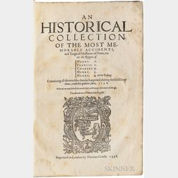 Serres, Jean de (1540?-1598) An Historical Collection of the Most Memorable Accidents, and Tragicall Massacres of France.