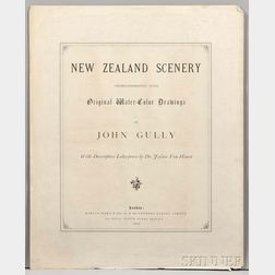 Gully, John (1819-1888) New Zealand Scenery Chromo-Lithographed after Original Water-Color Drawings, with Descriptive Letterpress by Dr