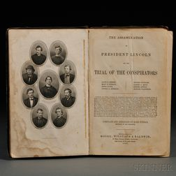 Lincoln, Abraham, Assassination; Benjamin Pitman (1822-1910) compiler. The Assassination of President Lincoln and the Trial of the Cons
