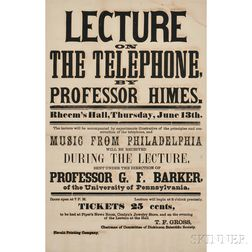 Himes, Charles Francis (1838-1918) Lecture on the Telephone, Rheem's Hall, Thursday, June 13th [1878].
