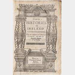 Campion, Edmund, Saint (1540-1581) Two Histories of Ireland. The One Written by Edmund Campion, the other by Meredith Hanmer, Dr. of Di