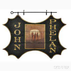 """Two-sided """"JOHN PHELAN"""" Tavern Sign"""