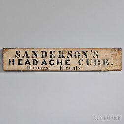 """SANDERSON'S HEAD-ACHE CURE"" Advertising Sign"