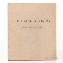 Fassbender, Adolf (1884-1980) Pictorial Artistry, The Dramatization of the Beautiful in Photography.