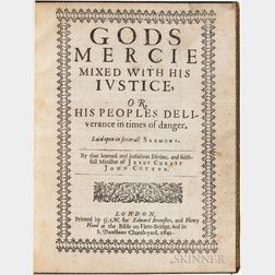 Cotton, John (1584-1652) Gods Mercie Mixed with His Iustice, or His Peoples Deliverance in Times of Danger, Laid Open in Several Sermo