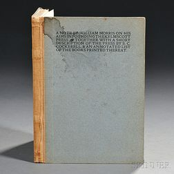 Morris, William (1834-1896) A Note by William Morris on his Aims in Founding the Kelmscott Press. Together with a Short Description of