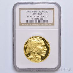 2006-W $50 One-ounce Gold Buffalo, NGC PF70 Ultra Cameo.     Estimate $1,200-1,500