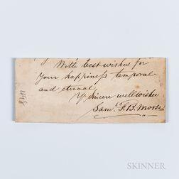 Morse, Samuel F.B. (1791-1872) Clipped Signature.