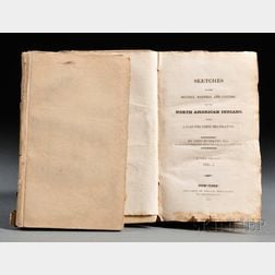 Buchanan, James, British Consul to New York (1772-1851) Sketches of the History, Manners, and Customs of the North American Indians, wi