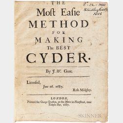 Worlidge, John (fl. circa 1660-1698) The Most Easie Method for Making the Best Cyder.
