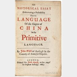 Webb, John (1611-1672) An Historical Essay Endeavoring a Probability that the Language of the Empire of China is the Primitive Language
