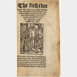 Bale, John (1495-1563) The First Two Partes of the Actes or Unchast Examples of the Englysh Votaryes.