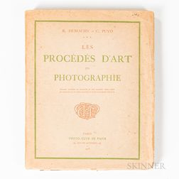 Demachy, Robert (1859-1936) and Constant Puyo (1857-1933) Les Procedes d'Art en Photographie.