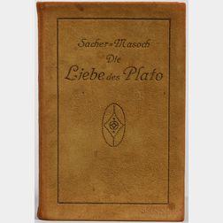Sacher-Masoch, Leopold von (1836-1895) Die Liebe des Plato.