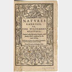 Brathwaite, Richard (1588-1673) Natures Embassie: or, the Wilde-Mans Measures: Danced Naked by Twelve Satyres.