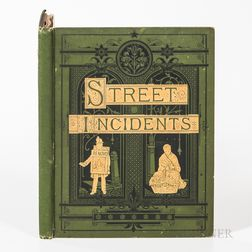[Thomson, John (1837-1921)] Street Incidents A Series of Twenty-one Permanent Photographs with Descriptive Letter-Press.