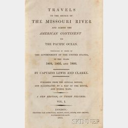 Lewis, Meriwether (1774-1809) and William Clark (1770-1838) Travels to the Source of the Missouri River and Across the American Contine
