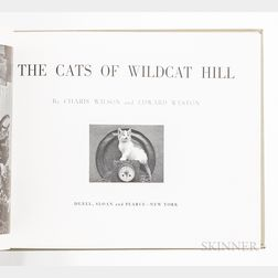 Wilson, Charles (1914-2009) and Edward Weston (1886-1958) The Cats of Wildcat Hill.