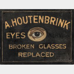"""A. Houtenbrink Eyes, Nerves, Broken Glasses Replaced"" Trade Sign"