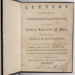 Letters between Theophilus and Eugenio, on the Moral Pravity of Man, and the Means of his Restoration.