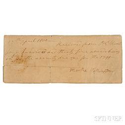 Washington, Martha (1731-1802) Signed Receipt, 17 April 1800.