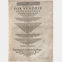 Cosin, Richard (1549?-1597) An Apologie for Sundrie Proceedings by Iurisdiction Ecclesiasticall, of Late Times by Some chalenged, and a