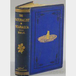 Belt, Thomas (1832-1878) The Naturalist in Nicaragua