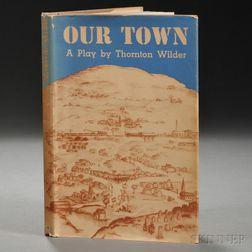 Wilder, Thornton (1897-1975) Our Town