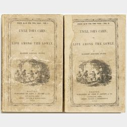 Stowe, Harriet Beecher (1811-1896) Uncle Toms Cabin, First Edition in Paper Wrappers; A Key to Uncle Toms Cabin; Autograph Letter Sig