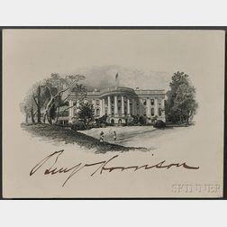 Harrison, Benjamin (1833-1901) Signed White House Card.
