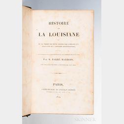 Barbe-Marbois, François (1745-1837) Histoire de la Louisiane.