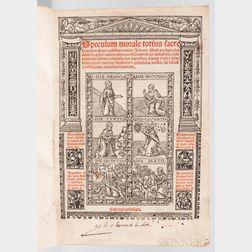 Beauvais, Vincent of [aka Vincentius Bellovacensis] (c. 1184/1194-c. 1264) Speculum Morale Totius Sacre Scripturea.