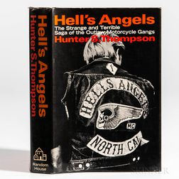 Thompson, Hunter S. (1937-2005) Hell's Angels, a Strange and Terrible Saga ,  First Edition.