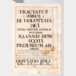 Duns Scotus, Joannes (c. 1266-1308) Tractatus Primus de Voluntate Dei,   Latin Manuscript on Paper, Late 17th/Early 18th Century.