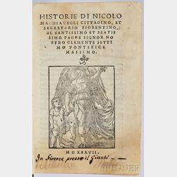 Machiavelli, Niccolo (1469-1527) Historie di Nicolo Machiavegli Cittadino, et Segretario Fiorentino.