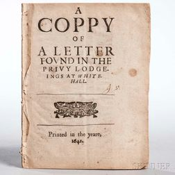 Suckling, John (1609-1642) A Coppy of a Letter Found in the Privy Lodge-ings at White-Hall.