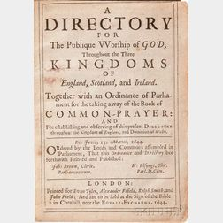 A Directory for the Publique Worship of God, throughout the Three Kingdoms of England, Scotland, and Ireland. Together with an Ordinanc