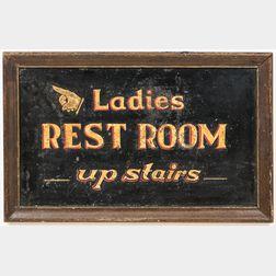 "Painted ""Ladies Rest Room"" Sign"