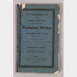 Richardson's New London Fashionable Gentleman's Valentine Writer,   or The Lover's Own Book