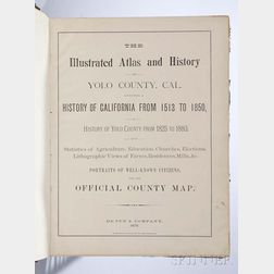 The Illustrated Atlas and History of Yolo County, Cal., Containing a History of California from 1513 to 1850, a History of Yolo County