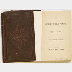 Longfellow, Henry Wadsworth (1807-1882) The Courtship of Miles Standish, and Other Poems  , Two Copies.