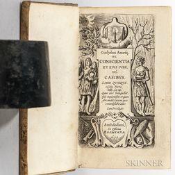 Ames, William (1576-1633) De Conscientia, et eius Iure vel Casibus.